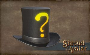 TT Shroud of the Avatar - Question Stovepipe Hat